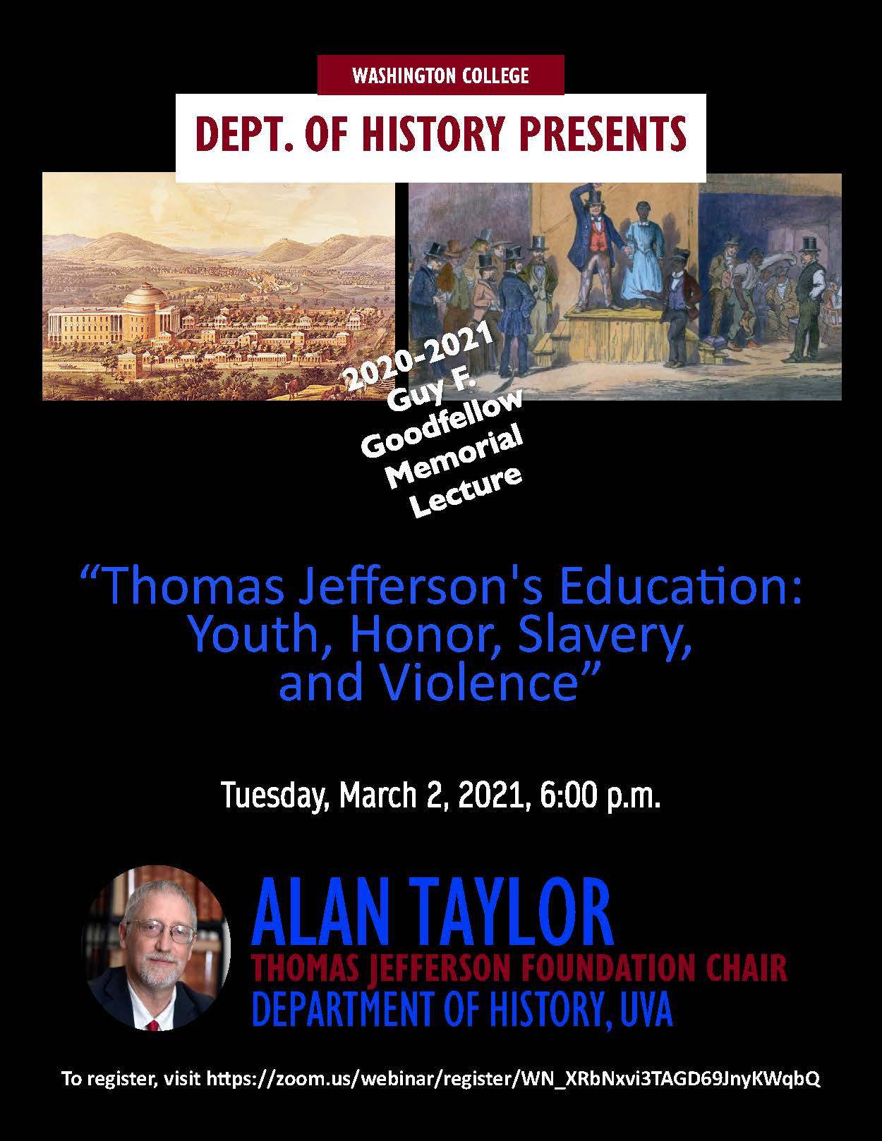 """""""Thomas Jefferson's Education: Youth, Honor, Slavery, and Violence"""" A Talk by Alan Taylor"""